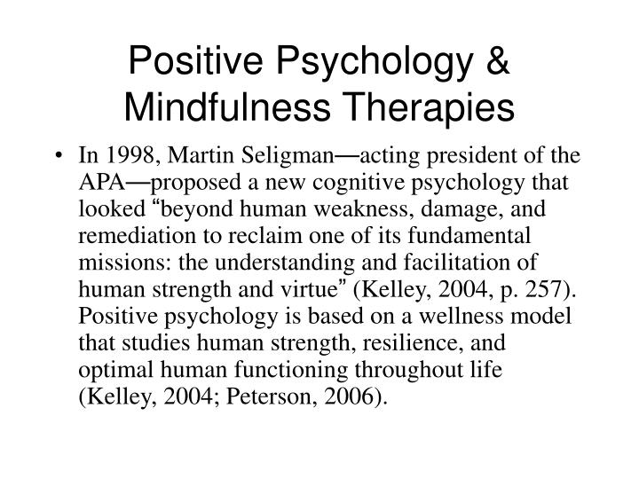 Positive Psychology & Mindfulness Therapies