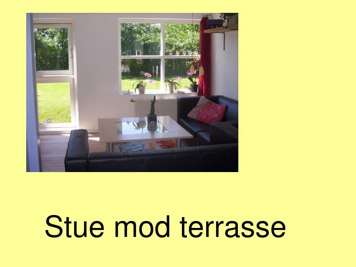 Stue mod terrasse
