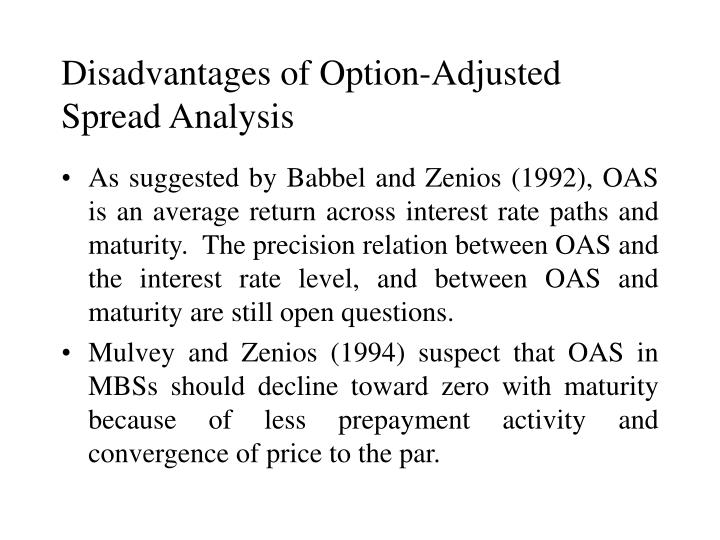 Disadvantages of Option-Adjusted Spread Analysis