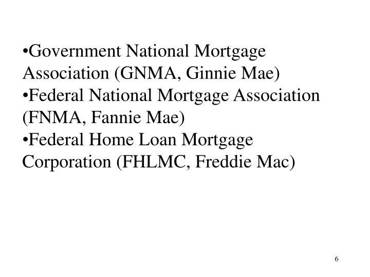 Government National Mortgage Association (GNMA, Ginnie Mae)