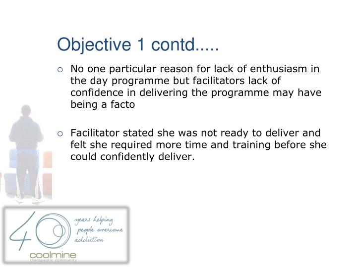 Objective 1 contd.....