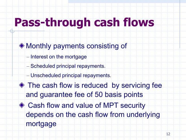 Pass-through cash flows