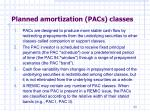 planned amortization pacs classes