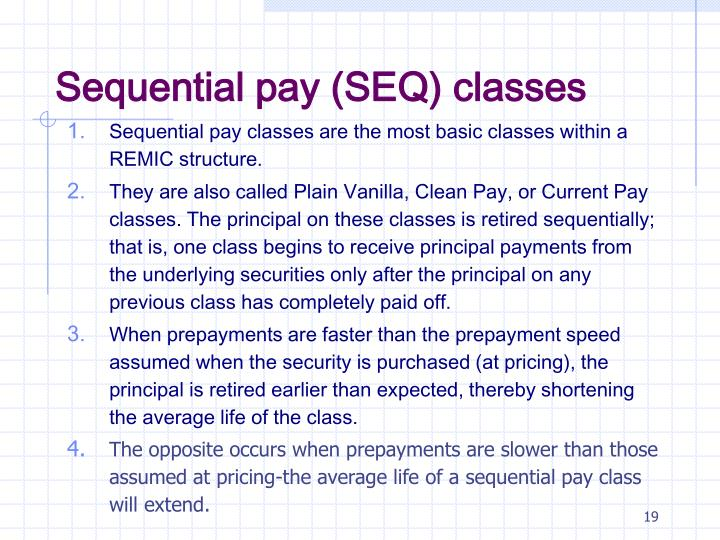 Sequential pay (SEQ) classes