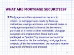 what are mortgage securities