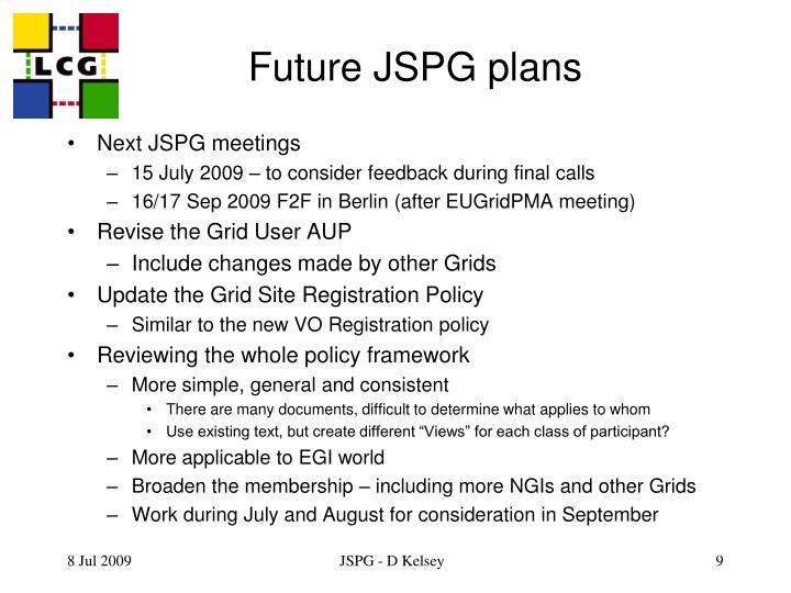 Future JSPG plans