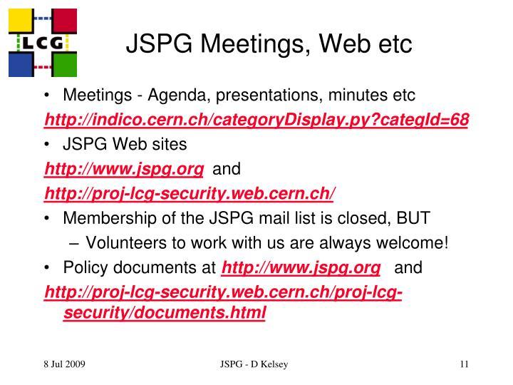 JSPG Meetings, Web etc
