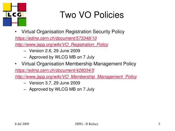 Two VO Policies