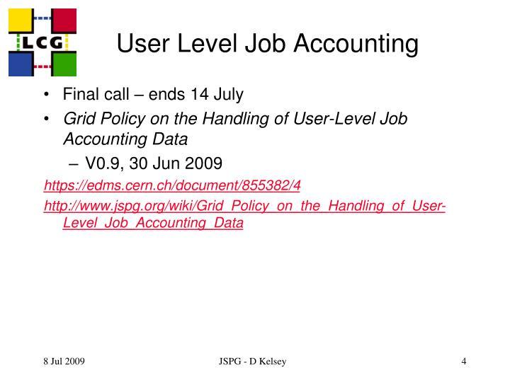 User Level Job Accounting