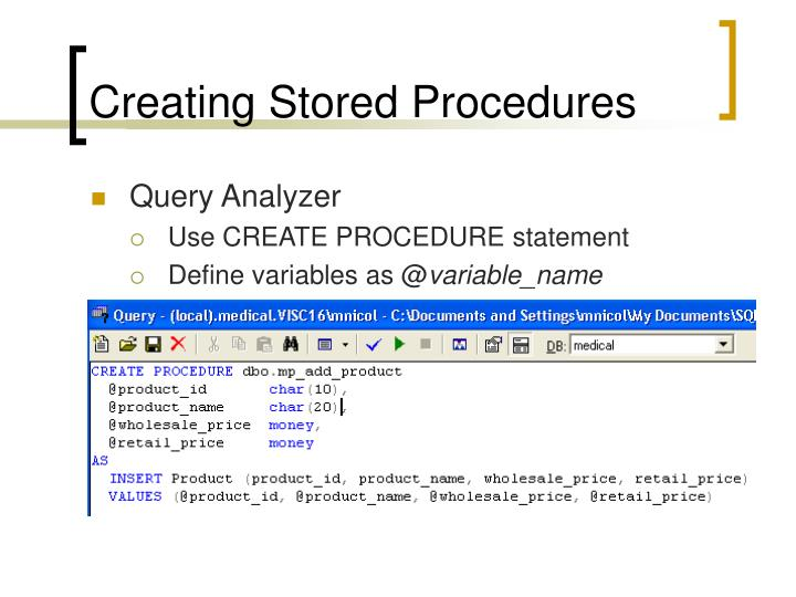 Creating Stored Procedures