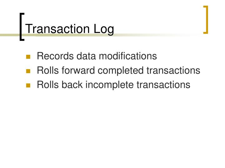 Transaction Log