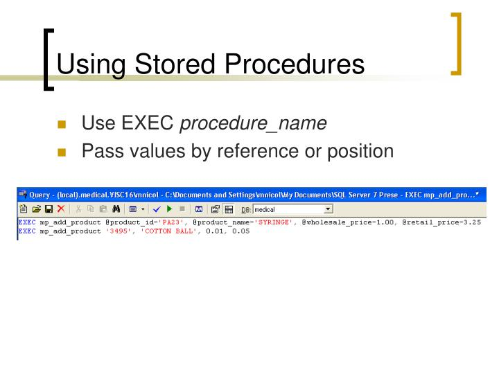 Using Stored Procedures