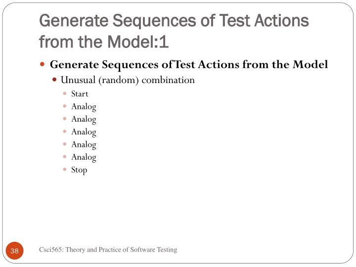 Generate Sequences of Test Actions from the Model:1