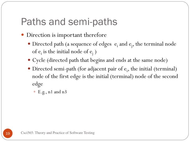 Paths and semi-paths