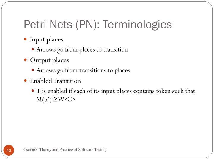 Petri Nets (PN): Terminologies