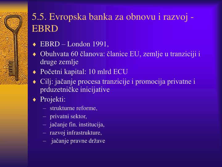 5.5. Evropska banka za obnovu i razvoj - EBRD