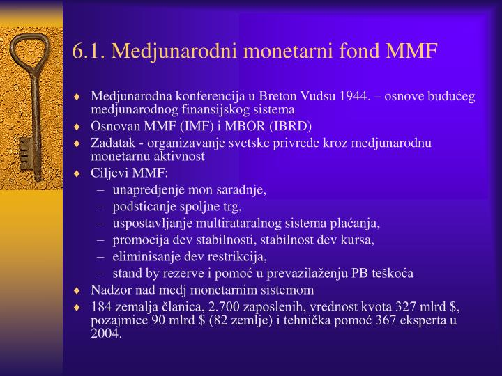 6.1. Medjunarodni monetarni fond MMF