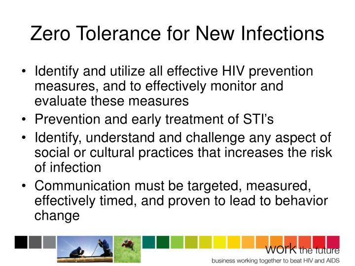 Zero Tolerance for New Infections