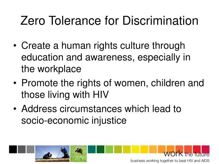 Zero Tolerance for Discrimination