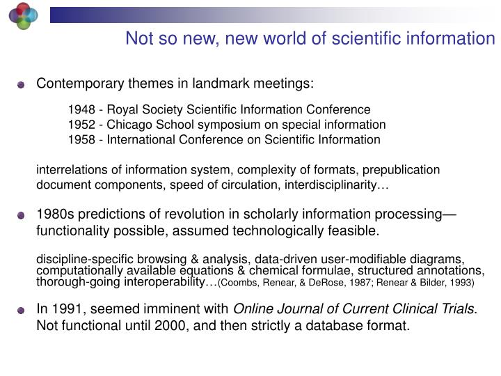 Not so new, new world of scientific information