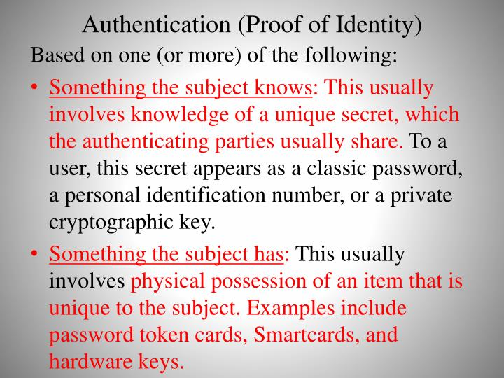 Authentication (Proof of Identity)