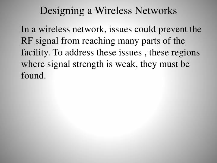 Designing a Wireless Networks