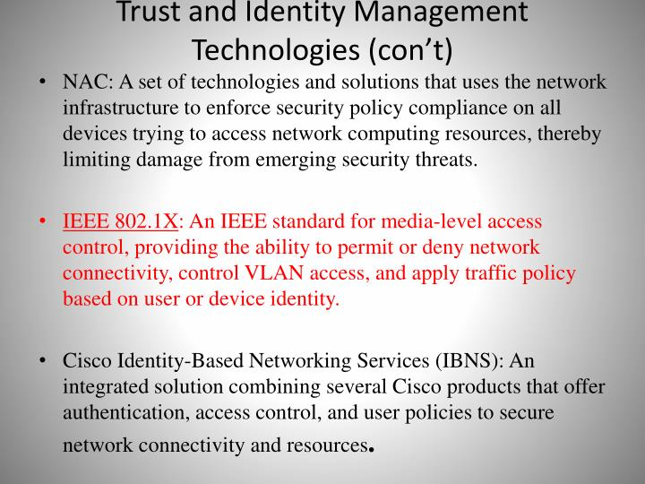 Trust and Identity Management Technologies (con't)