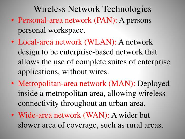 Wireless Network Technologies