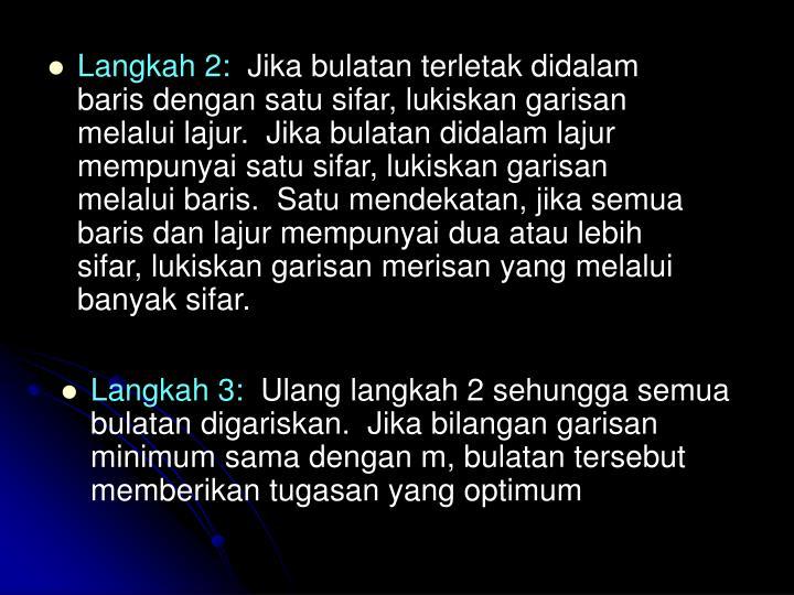Langkah 2: