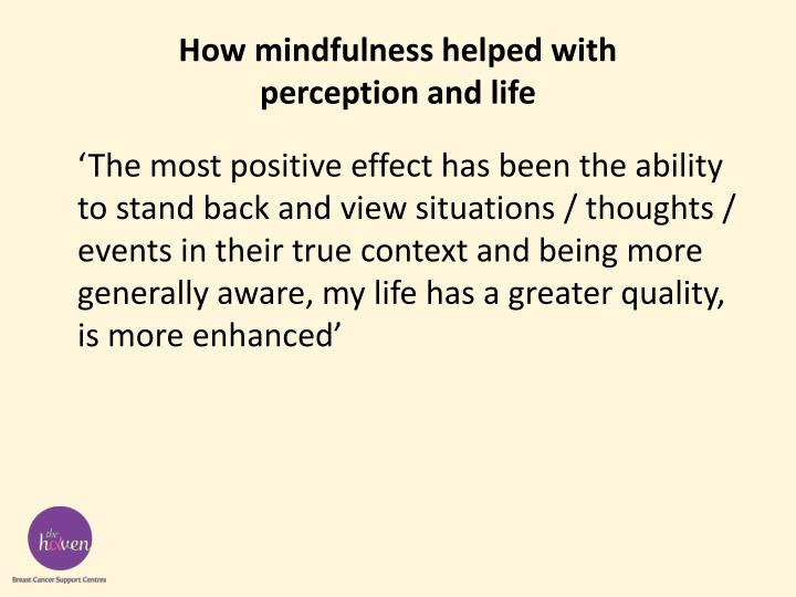 How mindfulness helped with