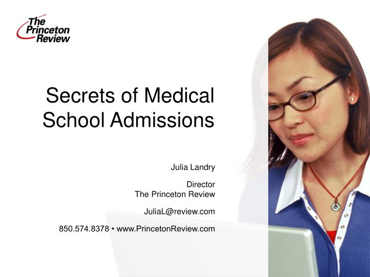 Secrets of medical school admissions