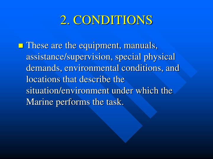 2. CONDITIONS