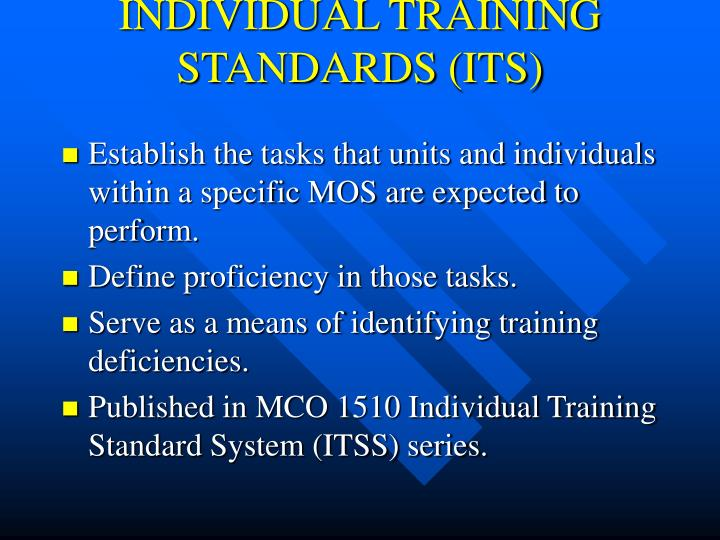 INDIVIDUAL TRAINING STANDARDS (ITS)