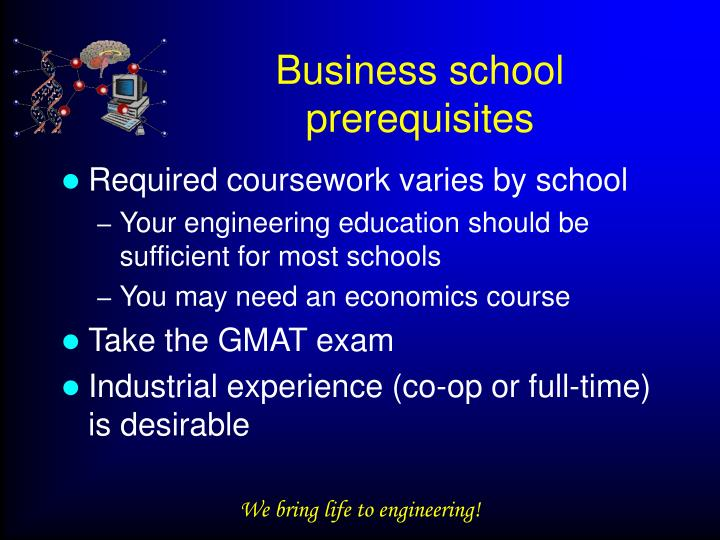 Business school prerequisites