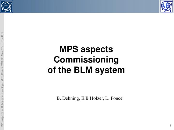 Mps aspects commissioning of the blm system