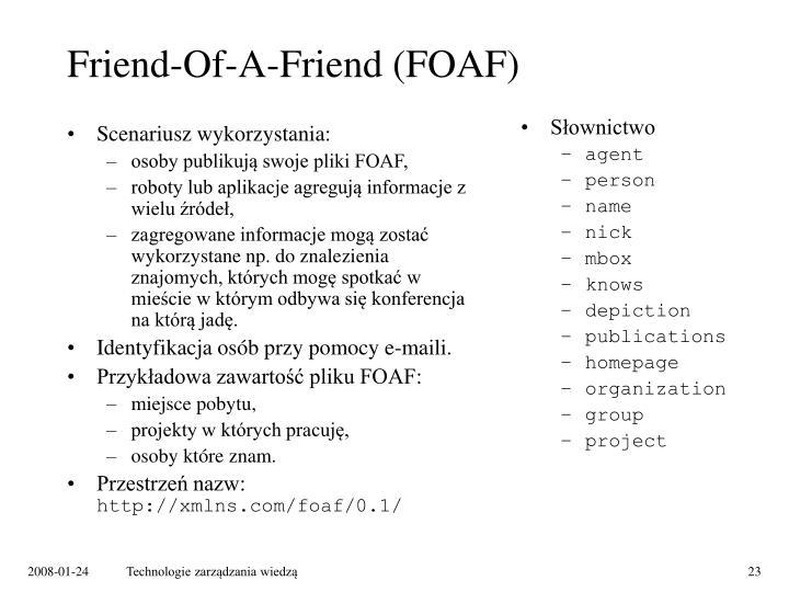 Friend-Of-A-Friend (FOAF)