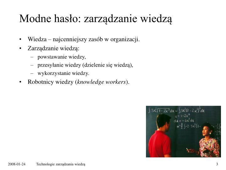 Modne hasło: zarządzanie wiedzą