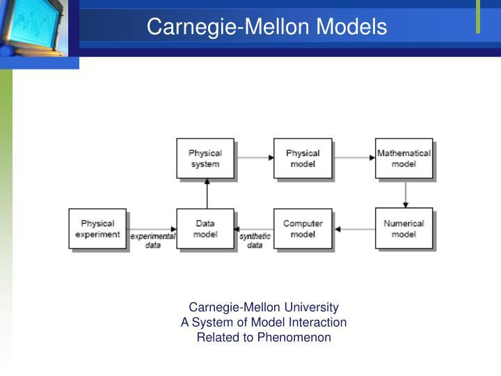 Carnegie-Mellon Models