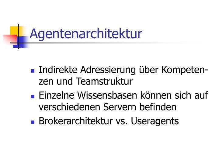 Agentenarchitektur