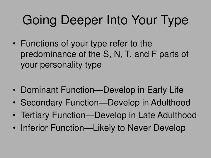 Going Deeper Into Your Type