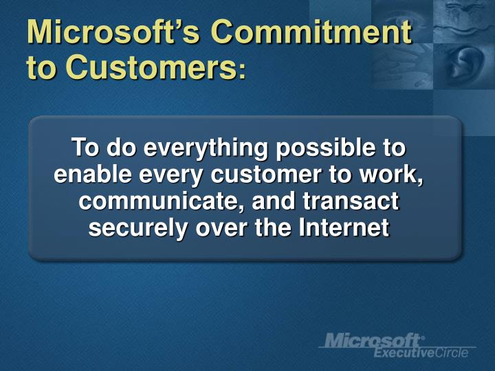 Microsoft's Commitment to