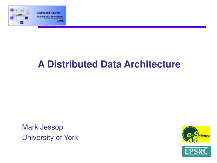 a distributed data architecture