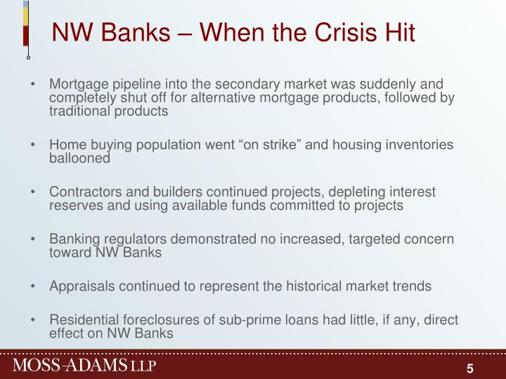 NW Banks – When the Crisis Hit