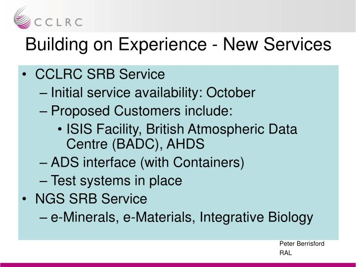 Building on Experience - New Services