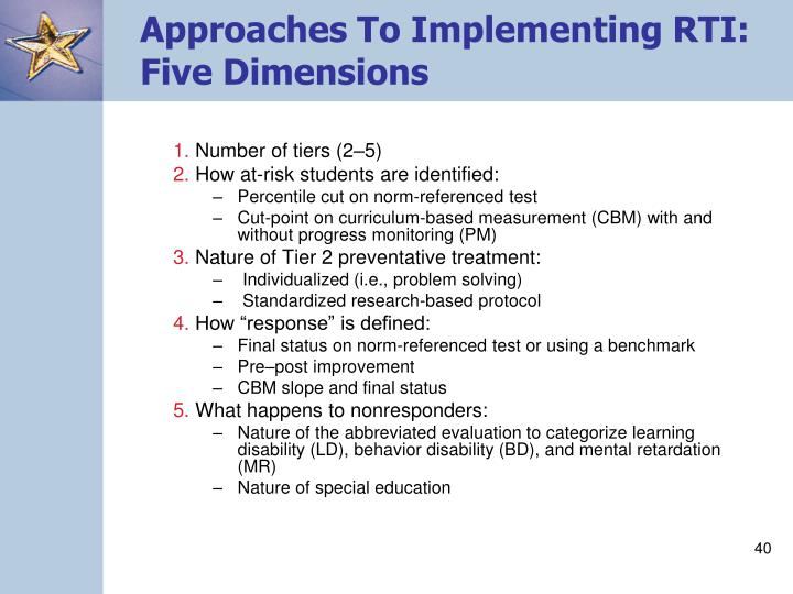 Approaches To Implementing RTI: Five Dimensions