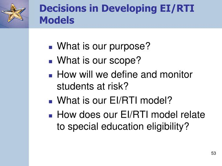 Decisions in Developing EI/RTI Models