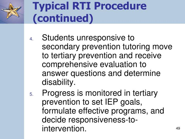 Typical RTI Procedure (continued)