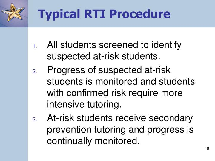 Typical RTI Procedure