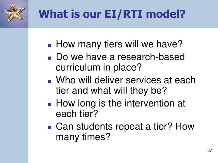 What is our EI/RTI model?