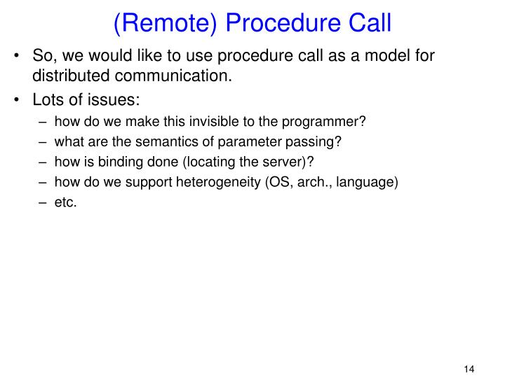(Remote) Procedure Call